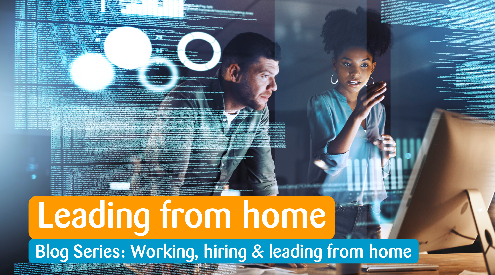 Leading from home - blog series about working, hiring and leading from home
