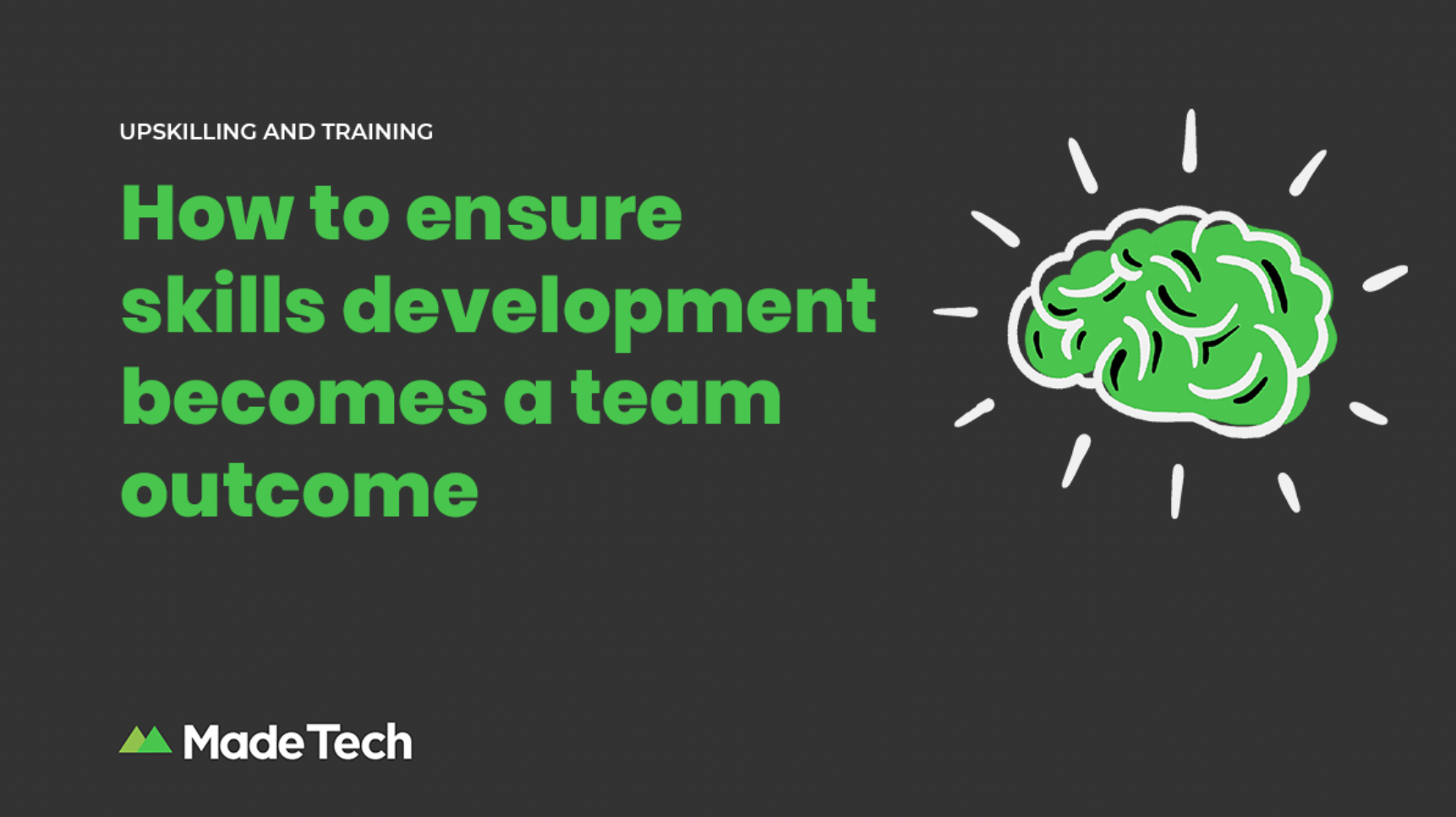 How to ensure skills development becomes a team outcome