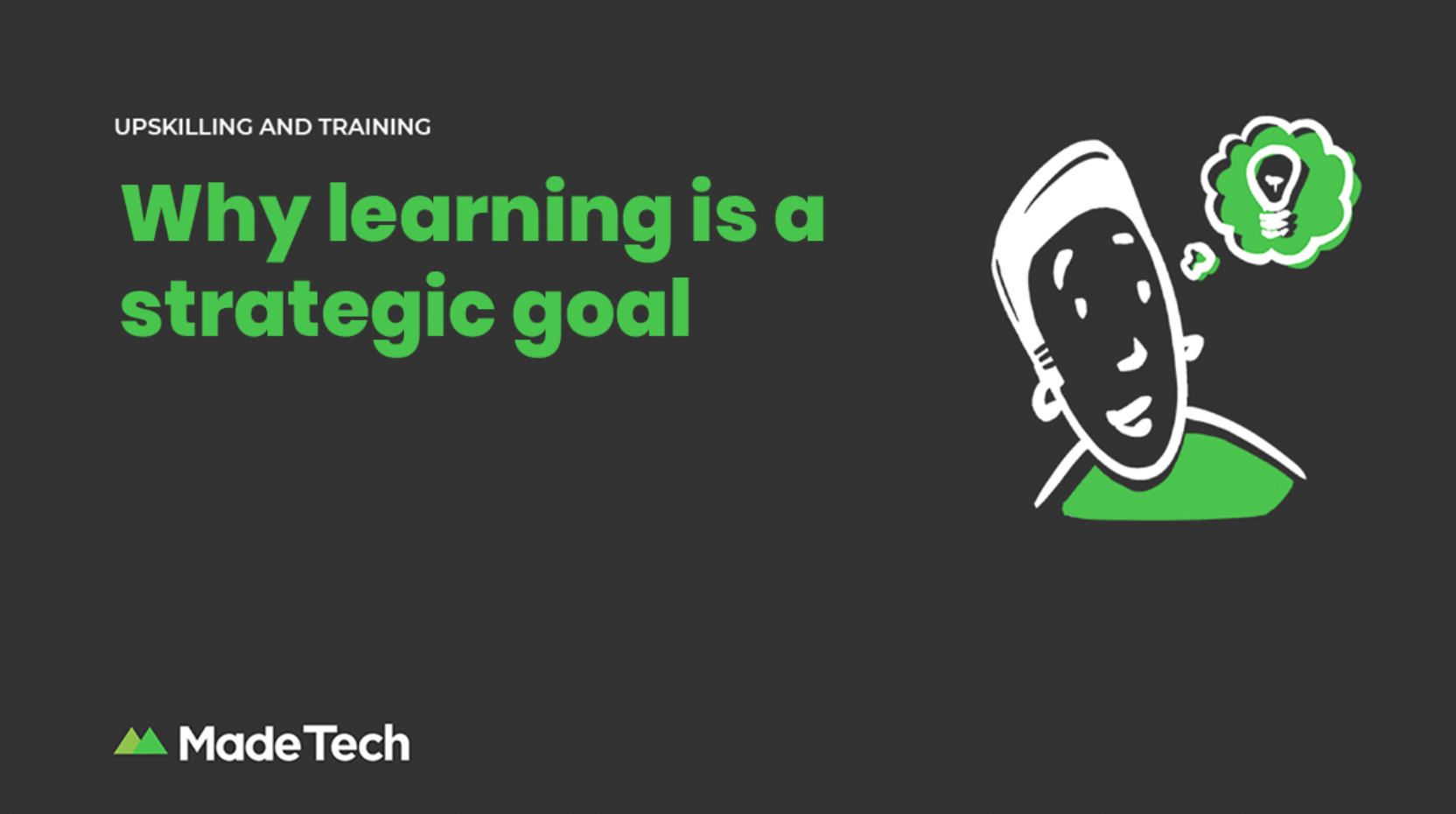 Why learning is a strategic goal